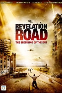 Revelation Road The Beginning of the End (2013)