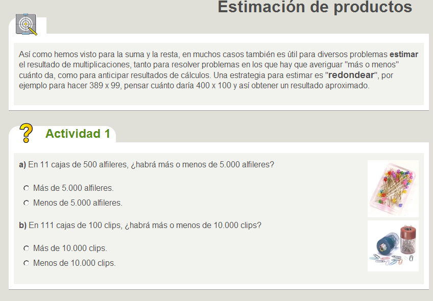 http://www.ceibal.edu.uy/UserFiles/P0001/ODEA/HTML/090827_calculomental2.elp/estimacin_de_productos.html