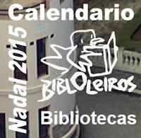 http://bibliotecasoleiros.blogspot.com.es/2015/12/nadal-2015-calendario-das-bibliotecas.html