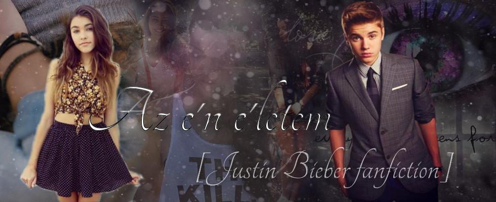 Az én életem [Justin Bieber Fanfiction]