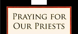 PRAYING FOR OUR PRIESTS