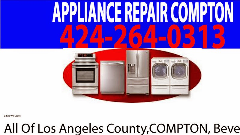 Appliance Repair Compton CA  (424) 264-0313