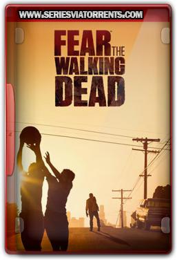 Fear the Walking Dead 1ª Temporada 1080p - Dublado Torrent (2015)