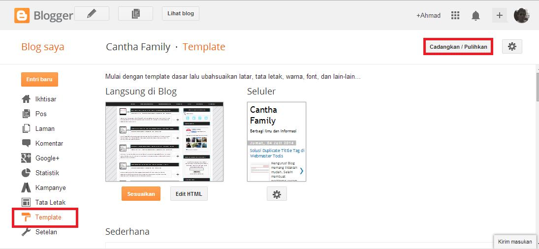 Cara Merubah Tampilan Template Blogspot