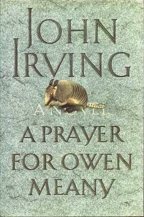 an analysis of the novel a prayed for owen meany by john irving