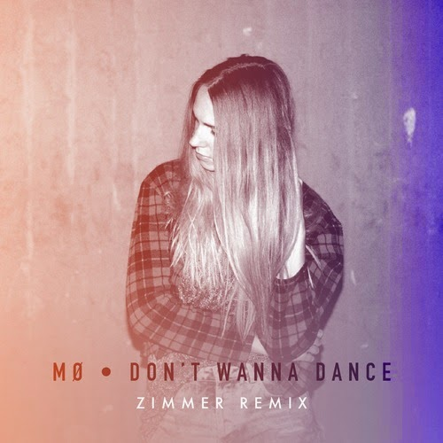 MØ - Don't Wanna Dance (Zimmer Remix)