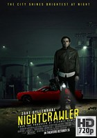 Nightcrawler (2014) BRrip 720p Subtitulada