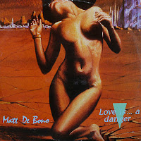 Matt De Bono - Love Is... A Danger (Vinyl, 12\