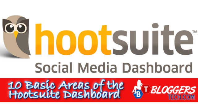 10 Basic Areas of the Hootsuite Dashboard