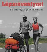Löparäventyret. På småvägar genom Europa.