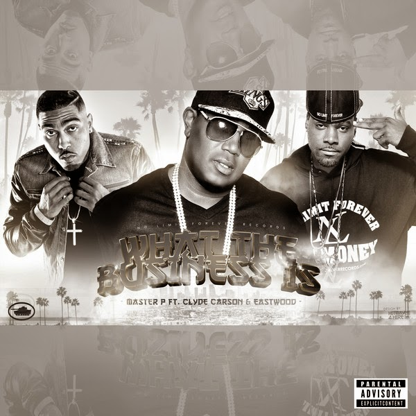 Master P - What the Business Is (feat. Clyde Carson & Eastwood) - Single  Cover