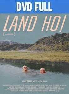 Land Ho! DVD Full Español Latino 2014