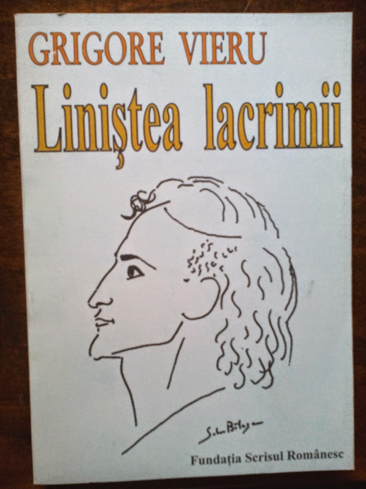 Fundatia Scrisul Romanesc - Grigore Vieru - Linistea lacrimii