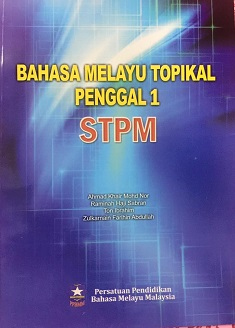 BUKU TOPIKAL BM STPM PENGGAL 1