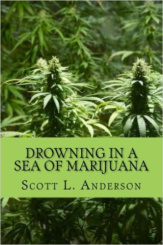DROWNING IN A SEA OF MARIJUANA  -  PAPERBACK