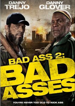 Bad Ass 2: Ação em Dobro – Dublado