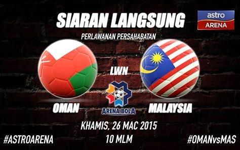 Keputusan Malaysia Vs Oman 26 Mac 2015