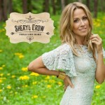 Sheryl Crow – Feels Like Home (2013)