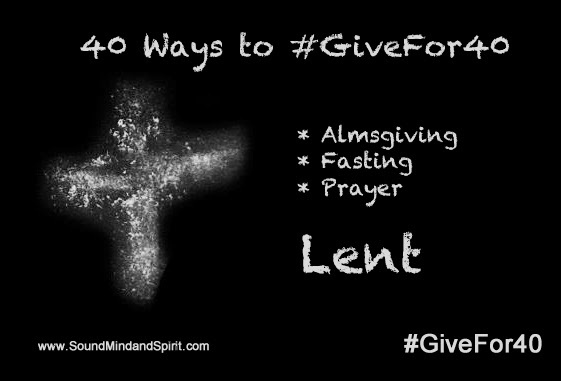 40 ways to #givefor40 during Lent
