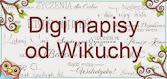 Digi napisy od Wikuchy