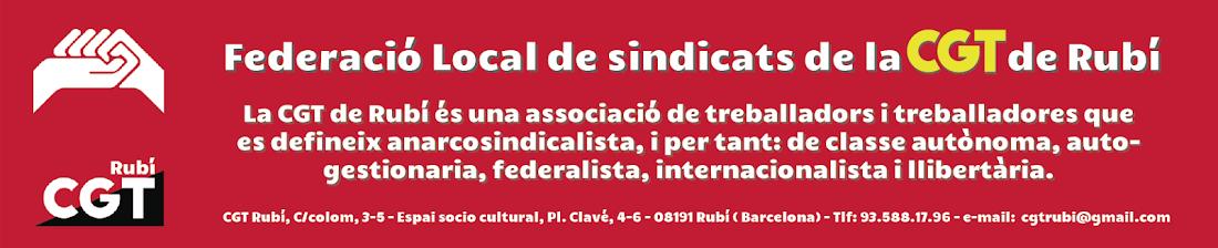 FEDERACIÓ LOCAL DE SINDICATS DE LA CGT DE RUBÍ