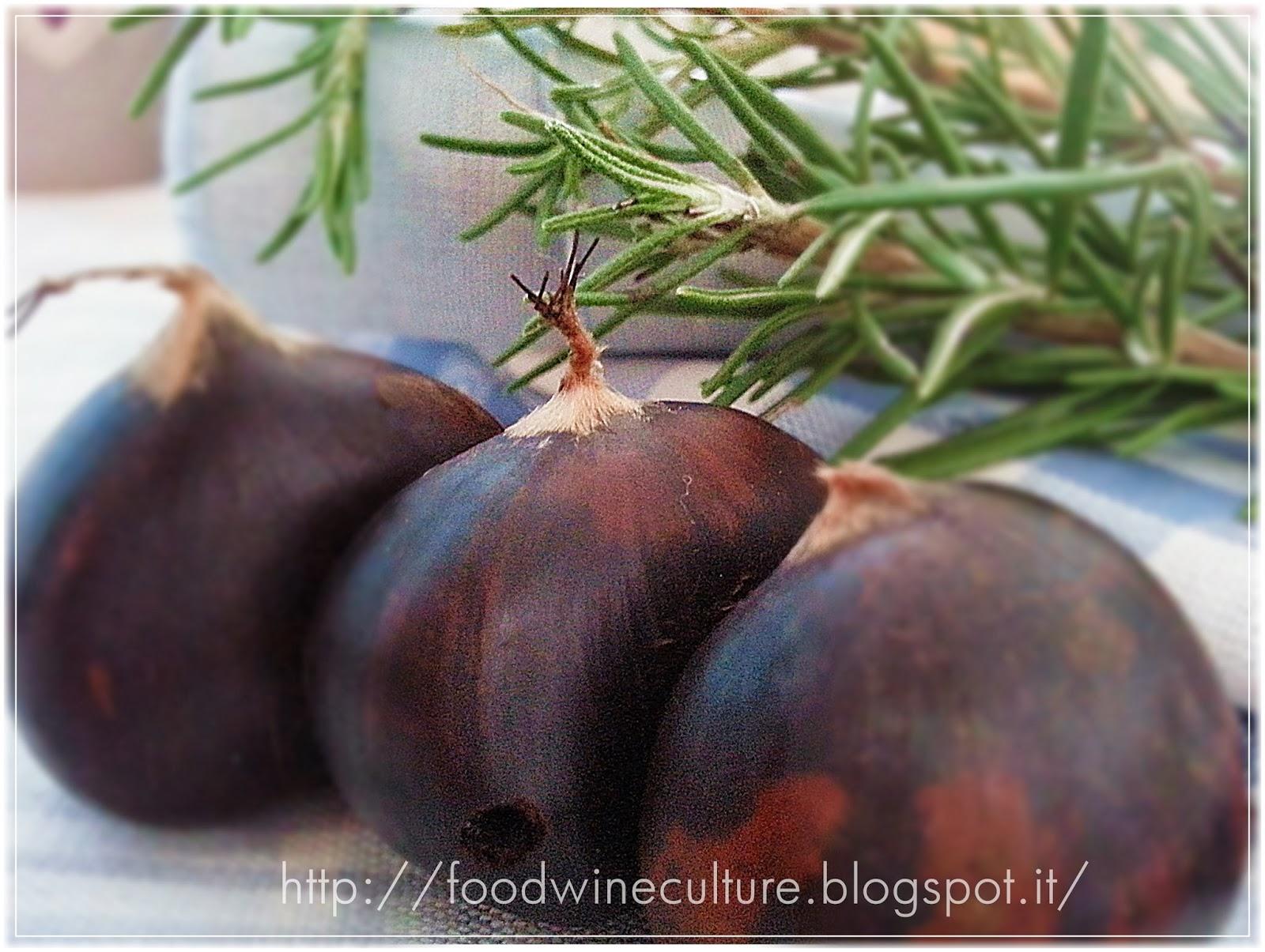 food wine culture come preparare delle buone castagne