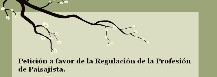 Petici n a favor de la regulaci n de la profesi n de for La paisajista