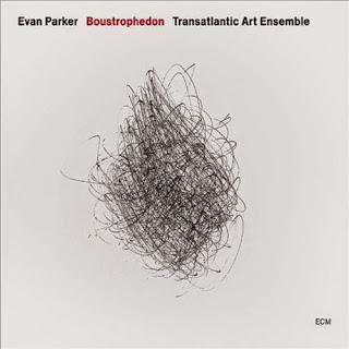 Evan Parker Transatlantic Art Ensemble, Boustrophedon