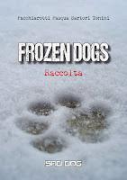 copertina della raccolta Frozen Dogs