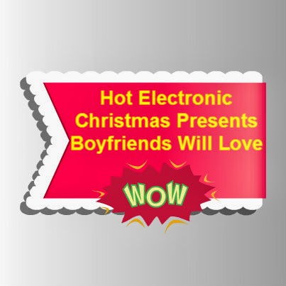 Christmas Gift Ideas For My Boyfriend Hot Electronic #1: Hot Electronic Christmas Presents Boyfriends Will Love