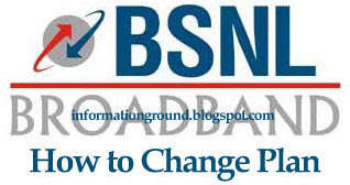 Change BSNL Broadband Plan