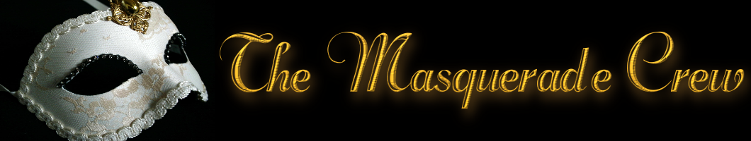 The Masquerade Crew
