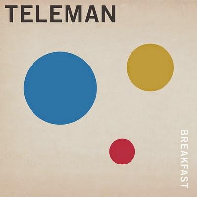 Teleman+-+Breakfast Teleman – Breakfast [8.0]