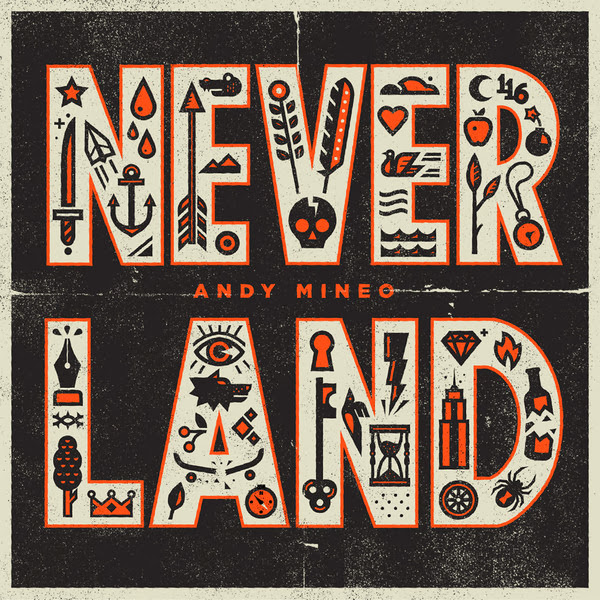Andy Mineo - Never Land - EP Cover