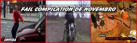 Video - FAIL Compilation de Novembro