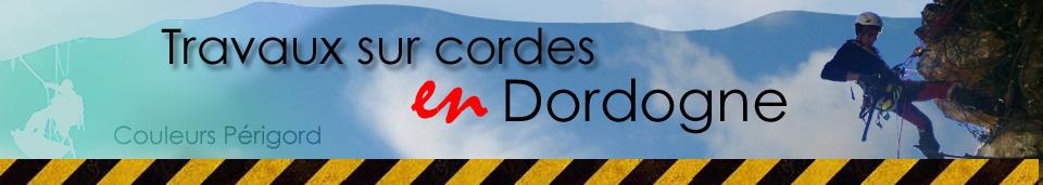 Travaux sur cordes en Dordogne