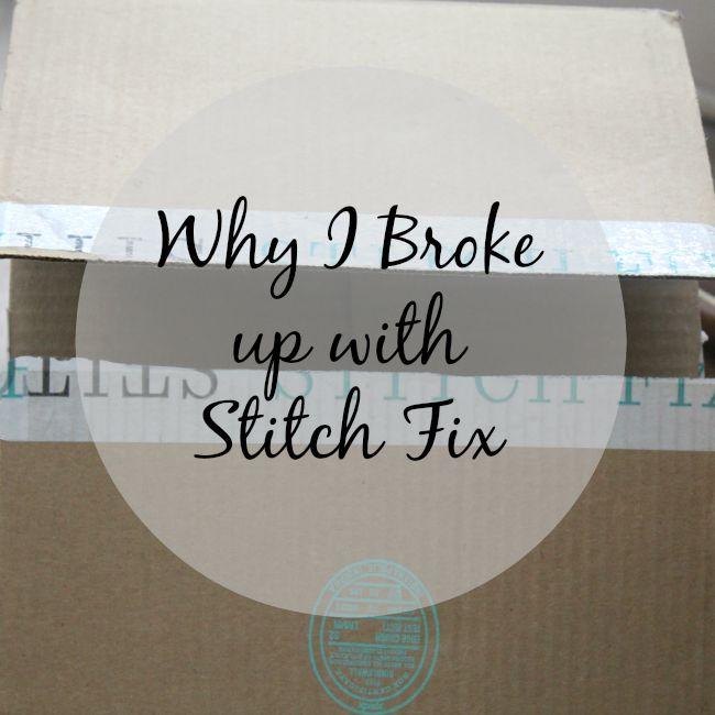 why I broke up with Stitch Fix