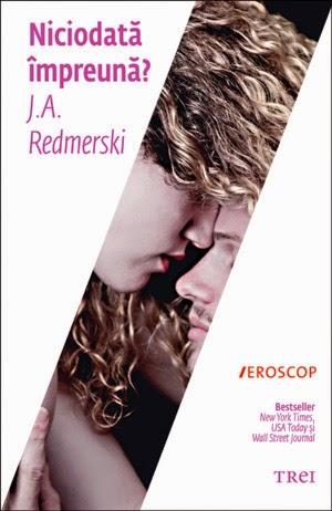Niciodată împreună - J.A Redmerski