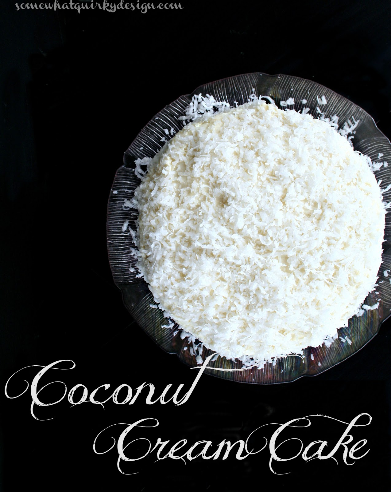 ... . She called it The Ultimate Moist, Fluffy, Ridiculous Coconut Cake