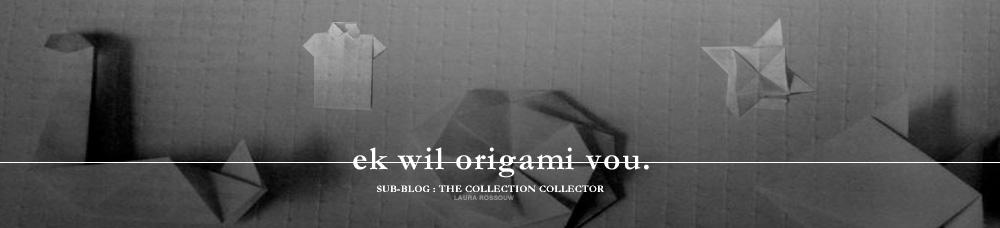 ek wil origami vou