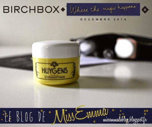 Birchbox - Decembre 2014 - Huygens