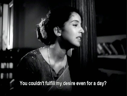 You couldn't fulfill my desire even for a day?