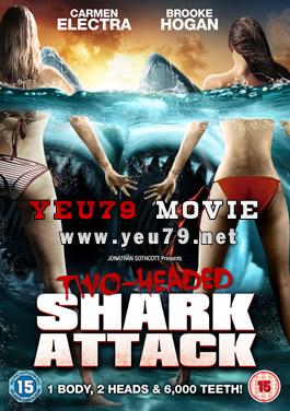 Cá Mập 2 Đầu Tấn Công 2-Headed Shark Attack