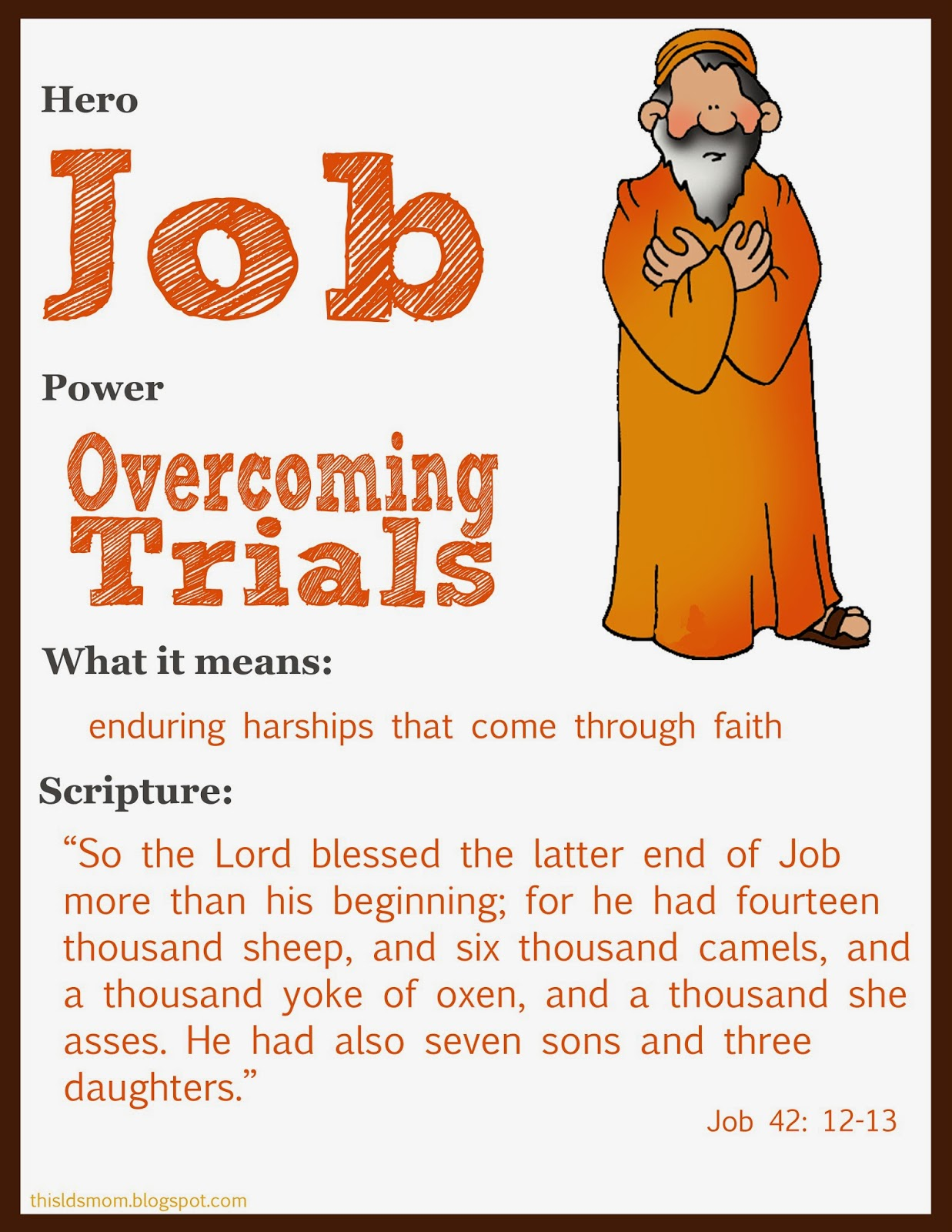 the character of job throughout his trials And three cycles of dialogues between job and his  he retains his piety throughout the  in palestinian folklore job's place of trial is .