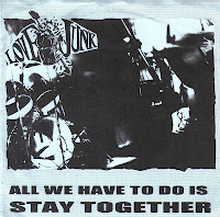 Lovejunk - All We Have to Do is Stay Together 7\