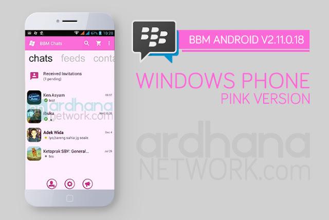 BBM Windows Phone Pink - BBM Android V2.11.0.18