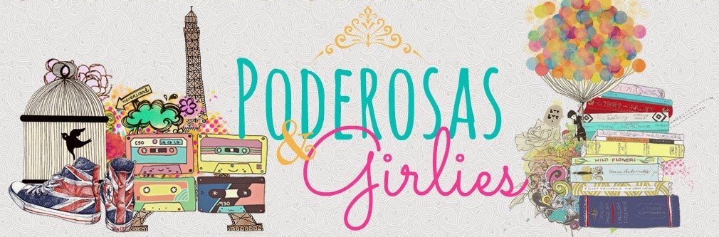 Poderosas e Girlies