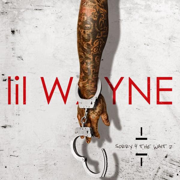Lil Wayne – Sorry 4 The Wait 2 [Mixtape]