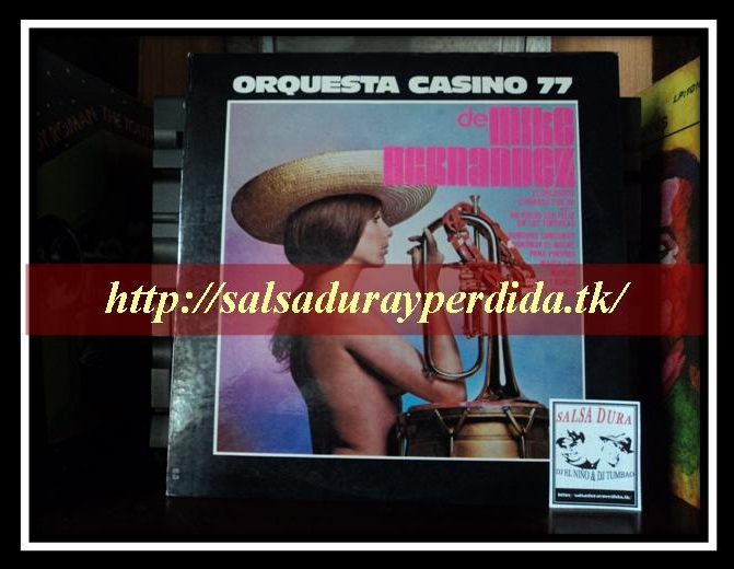 orquesta casino 77 de mike hernandez