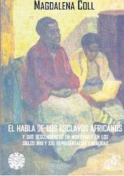 Como hablaban los africanos en Montevideo - Libro de Magdalena Coll